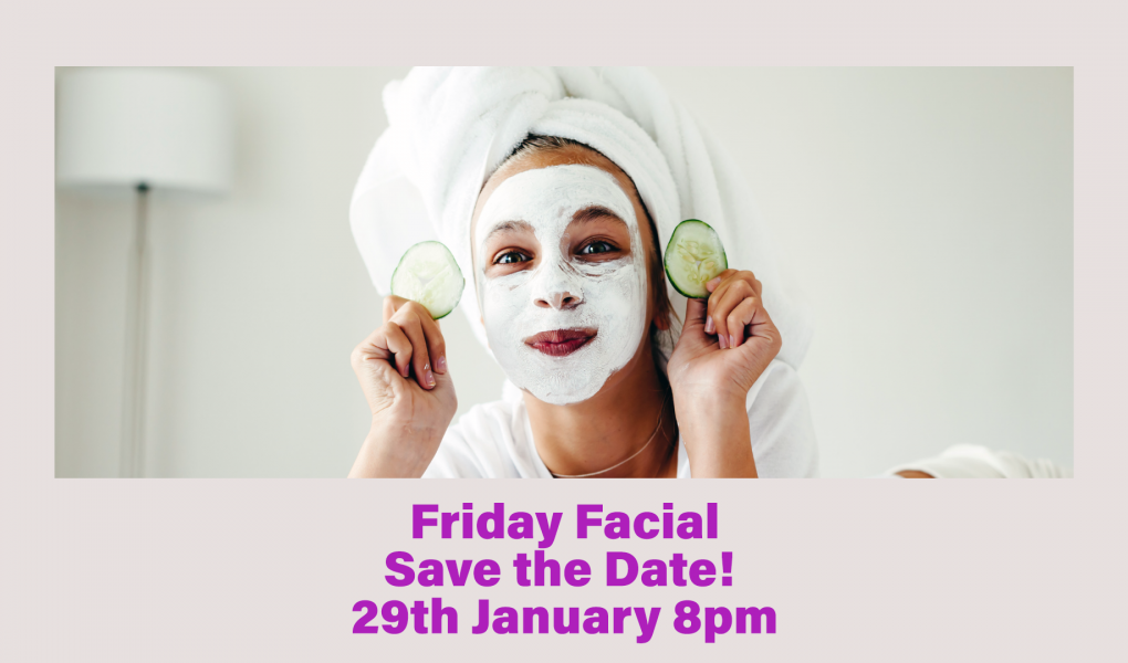Image reflecting Friday Facial Pamper Night